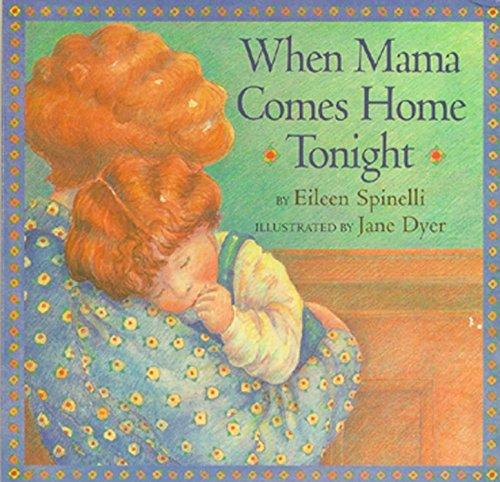 9780689842207: When Mama Comes Home Tonight (Classic Board Books)