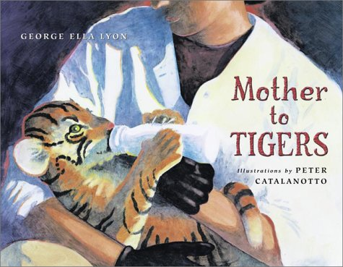 Mother to Tigers: Lyon, George Ella