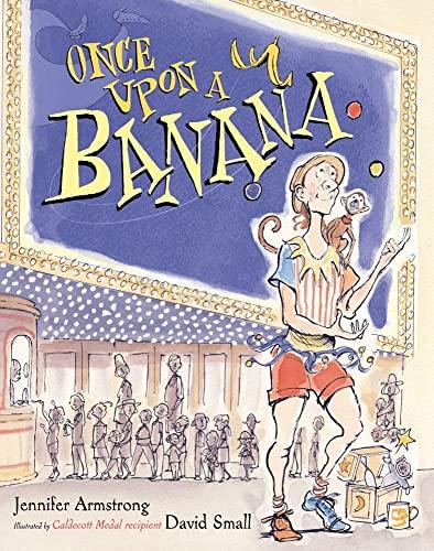 Once Upon a Banana: Small, David (Illustrator)