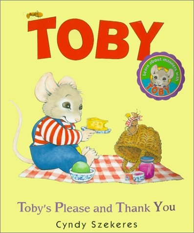 Toby's Please and Thank You (Toby Board: Szekeres, Cyndy