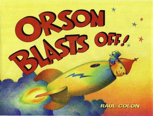 9780689842788: Orson Blasts Off!