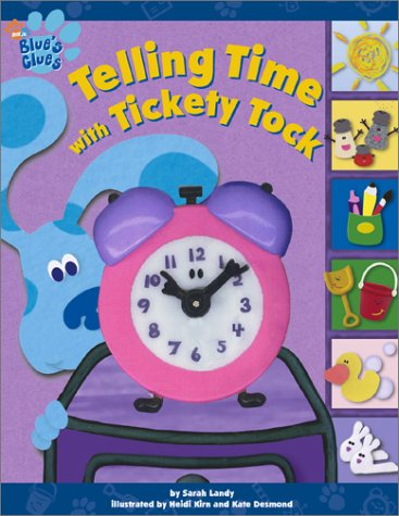 9780689843457: Telling Time With Tickety Tock (Blue's Clues)