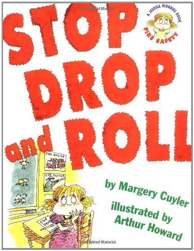 Stop Drop and Roll (A Book about Fire Safety): Cuyler, Margery