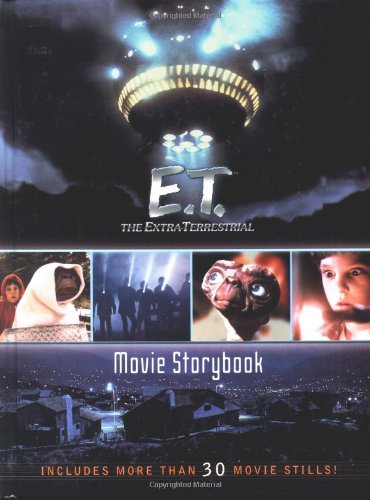 The Extra-Terrestrial Movie Storybook (E.T. the Extra Terrestrial): Ostrow, Kim