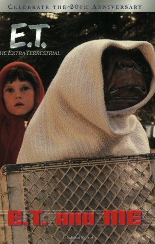 9780689843662: E.T. and Me (E.T. the Extra Terrestrial)