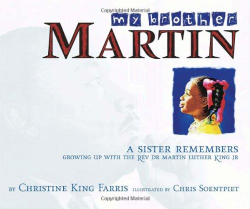9780689843877: My Brother Martin: A Sister Remembers Growing Up with the Rev. Dr. Martin Luther King Jr.