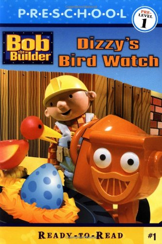 9780689843907: Dizzy's Bird Watch (Bob the Builder (Simon & Schuster Paperback))