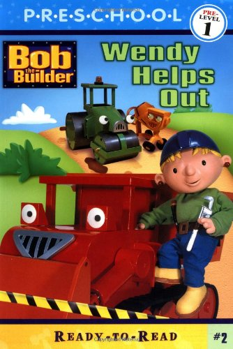 Wendy Helps Out (Bob the Builder (Simon & Schuster Paperback)): Alison Inches; Illustrator-Joe ...