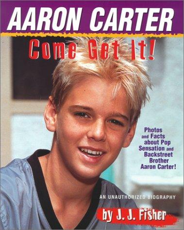 9780689844119: Aaron Carter Come Get It