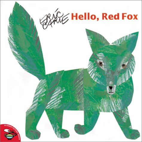 9780689844317: Hello, Red Fox (Aladdin Picture Books)