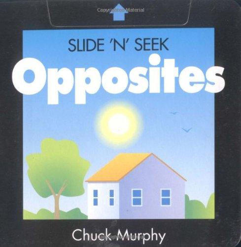 9780689844768: Opposites (Slide 'n' Seek)