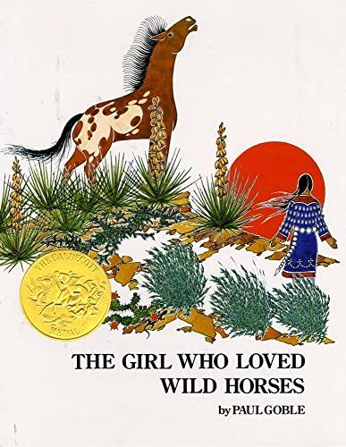 9780689845048: Girl Who Loved Wild Horses (Richard Jackson Books (Atheneum Hardcover))