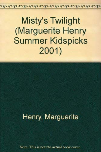 Misty's Twilight Kidspicks 2001 (0689845189) by Henry, Marguerite