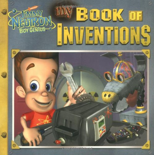 9780689845406: My Book of Inventions (Jimmy Neutron)