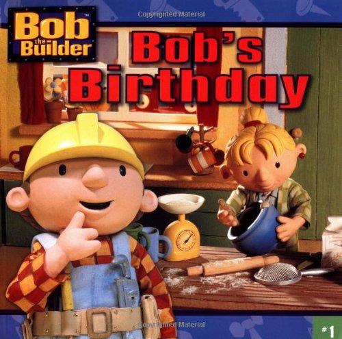 9780689845451: Bob's Birthday (Bob the Builder)