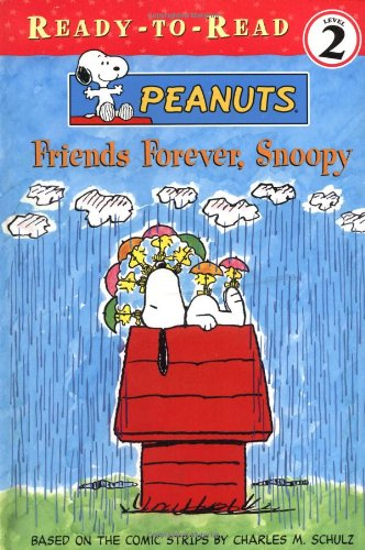 Friends Forever, Snoopy (9780689845970) by Charles M. Schulz
