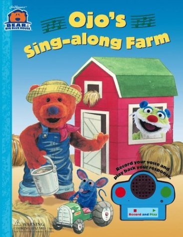 9780689846045: Ojo's Sing-along Farm (Bear in the Big Blue House (Board Books Simon & Shuster))