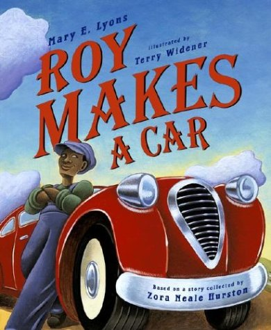 Roy Makes a Car (Aesop Prize (Awards)): Lyons, Mary E.