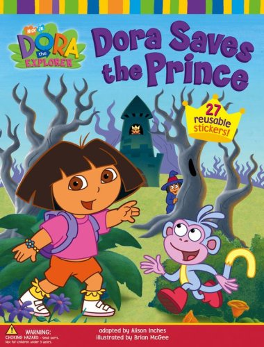 Dora Saves the Prince (Dora the Explorer (Simon & Schuster)): Inches, Alison