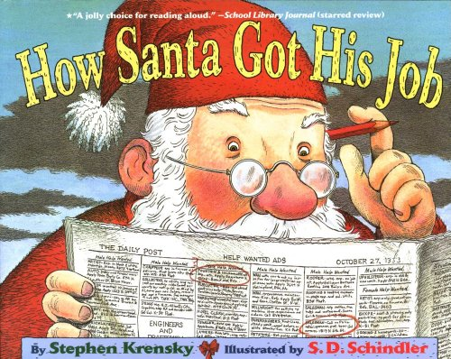 9780689846687: How Santa Got His Job