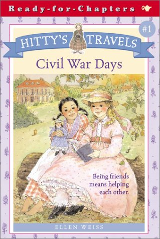 Hitty's Travels #1: Civil War Days (0689846711) by Ellen Weiss