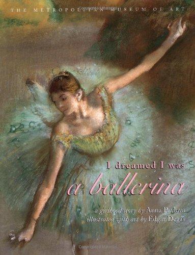 9780689846762: I Dreamed I Was a Ballerina