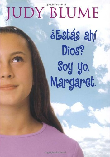 Estas Ahi, Dios? Soy Yo, Margaret.: Judy Blume