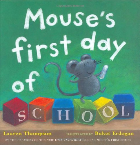 9780689847271: Mouse's First Day of School