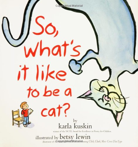 9780689847332: So, What's It Like to Be a Cat?