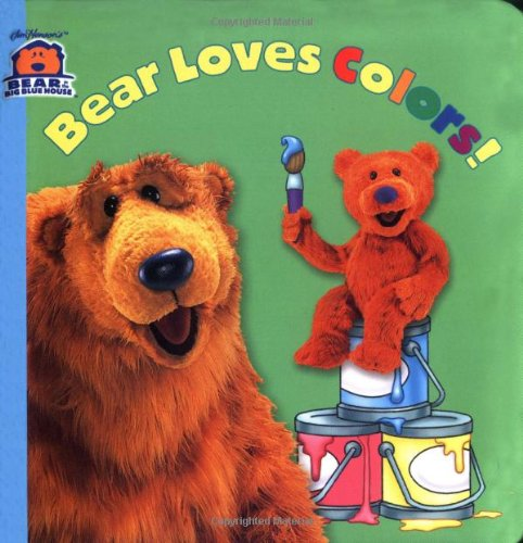 9780689847363: Bear Loves Colors! (Bear in the Big Blue House(Hardcover))