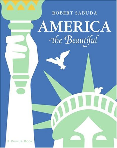 9780689847448: America the Beautiful: America the Beautiful (Classic Collectible Pop-Up)