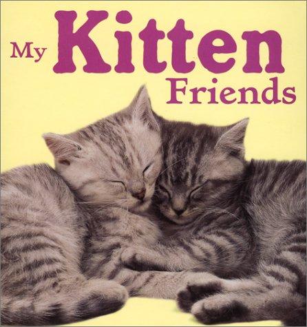 9780689847677: My Kitten Friends (Animal Photo Board Books)