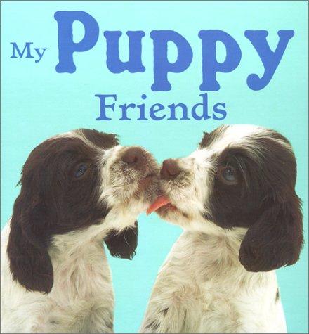 9780689847684: My Puppy Friends (Animal Photo Board Books)