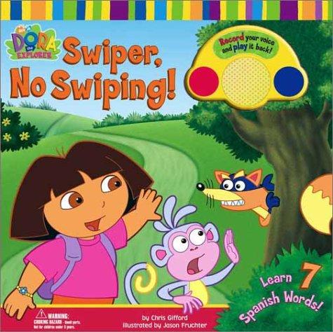 9780689847738: Swiper, No Swiping! (Dora the Explorer (Simon & Schuster Board Books))