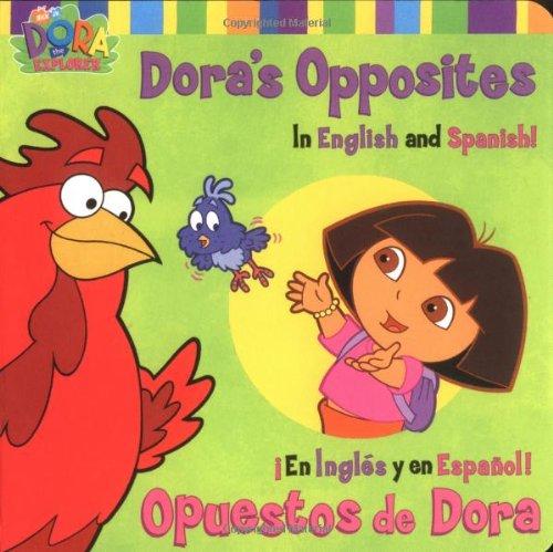 9780689848193: Dora's Opposites/Opuestos de Dora: In English and Spanish!/En Ingles y en Espanol! (Dora, 2)