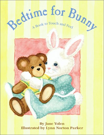 9780689848322: Bedtime for Bunny: A Book to Touch and Feel