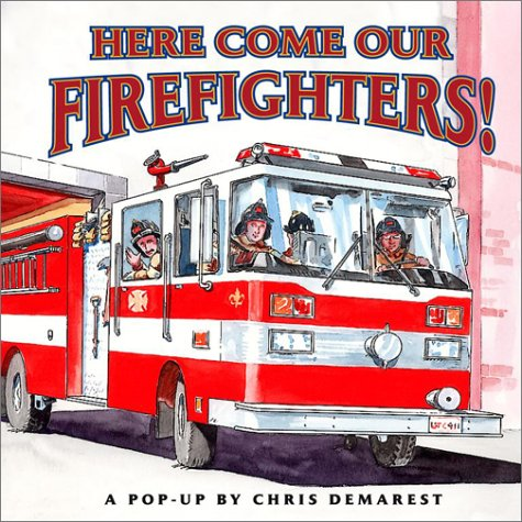 9780689848346: Here Come Our Firefighters!: A Pop-Up