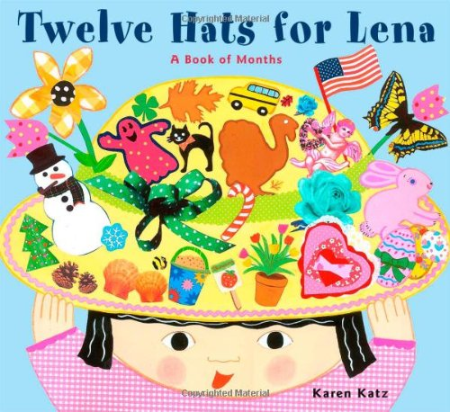 9780689848735: Twelve Hats for Lena: A Book of Months