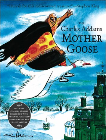 9780689848742: The Charles Addams Mother Goose