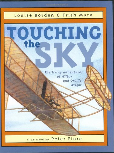 9780689848766: Touching the Sky: The Flying Adventures of Wilbur and Orville Wright
