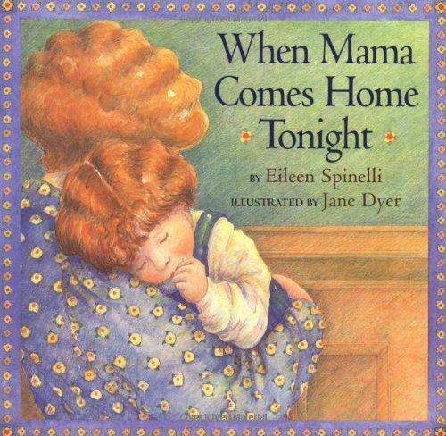 9780689848971: When Mama Comes Home Tonight