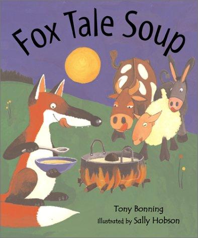 Fox Tale Soup: Bonning, Tony