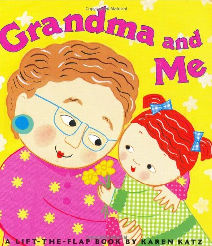 9780689849053: Grandma and Me: A Lift-the-Flap Book (Karen Katz Lift-the-Flap Books)