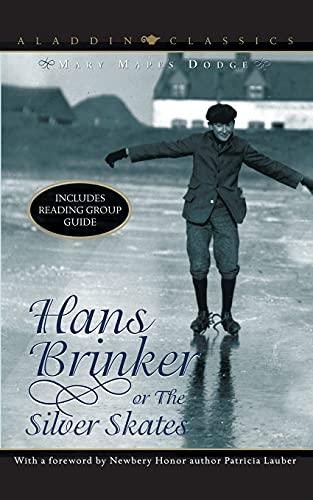 9780689849091: Hans Brinker or the Silver Skates