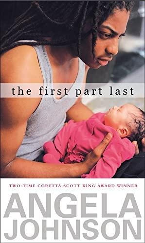9780689849220: The First Part Last (Coretta Scott King Author Award Winner)