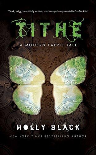 Tithe: a Modern Faerie Tale: Black, Edwin