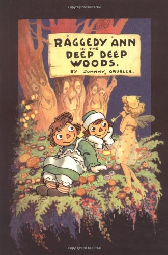 9780689849701: Raggedy Ann in the Deep Deep Woods: Classic Edition
