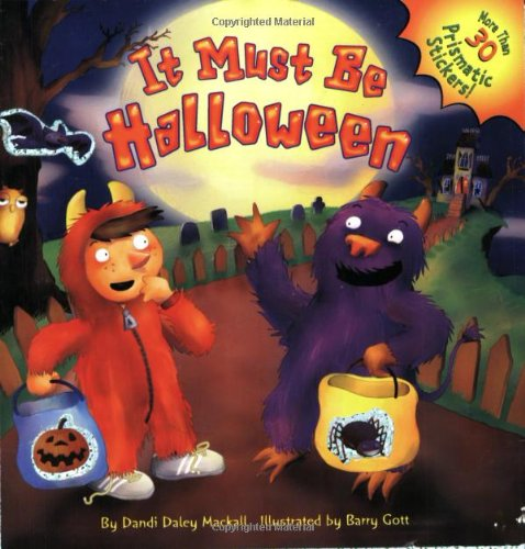 9780689850240: It Must Be Halloween (Prismatic Sticker Books)