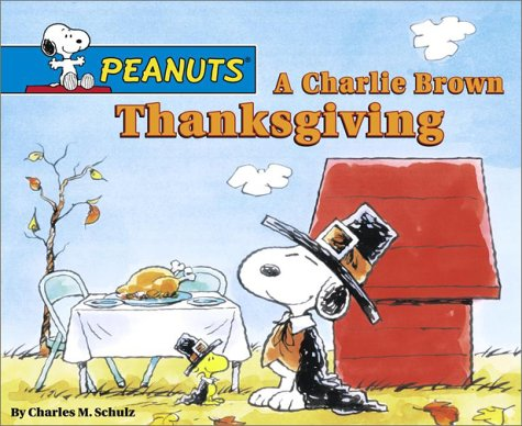 9780689850271: A Charlie Brown Thanksgiving