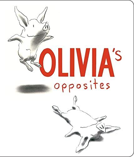 9780689850882: Olivia's Opposites